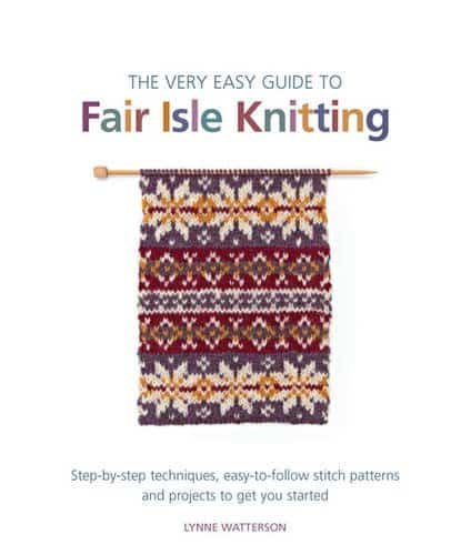 Easy Guide to Fair Isle Knitting