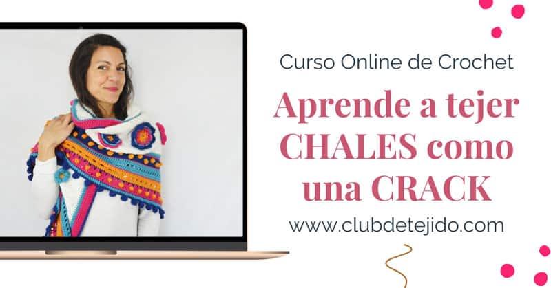 chales en crochet curso online
